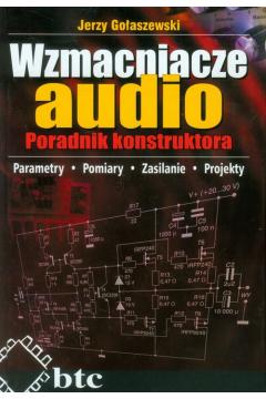 Wzmacniacze audio. Poradnik konstruktora