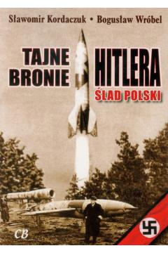 Tajne bronie Hitlera. Ślad polski
