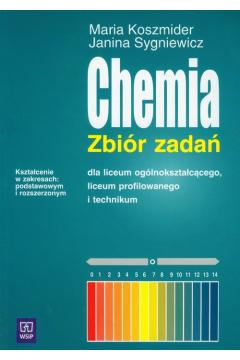 Chemia. Zbiór zadań dla liceum ogólnokształcącego, liceum profilowanego i technikum