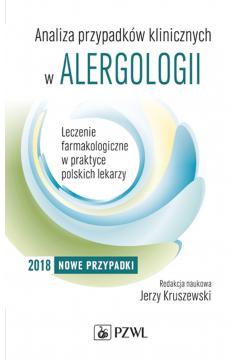 Analiza przypadków klinicznych w alergologii. Część 2. Leczenie farmakologiczne w praktyce polskich lekarzy