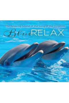 Blue Relax - Song of the Dolphins cz.3