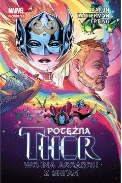 Potężna Thor. Tom 3. Wojna Asgardu z Shi'ar