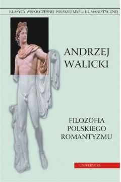 Filozofia polskiego romantyzmu. Kultura i myśl polska. Prace wybrane, t.2
