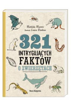 321 intrygujących faktów o zwierzętach