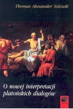 O nowej interpretacji platońskich dialogów
