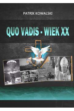 Quo vadis-- wiekXX