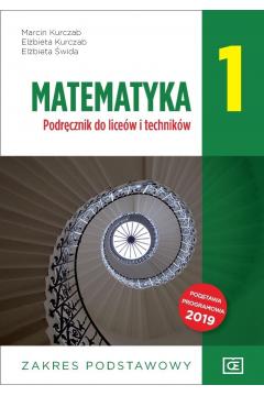Matematyka 1. Podręcznik do liceów i techników. Zakres podstawowy