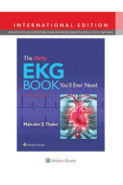 The Only EKG Book You'll Ever Need 9e