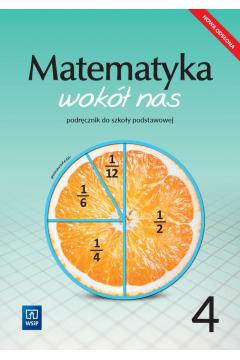Matematyka wokół nas podręcznik dla klasy 4 szkoły podstawowej 177759