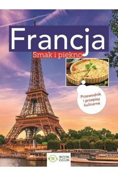 Francja - Smak i piekno