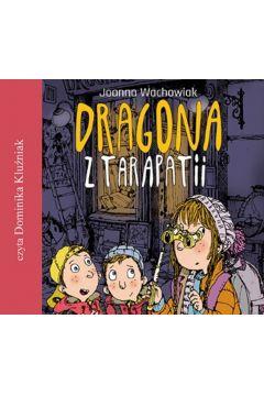 Dragona z Tarapatii audiobook
