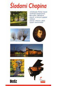 Przewodnik - Śladami Chopina