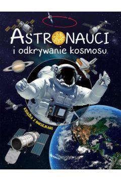 Astronauci i odkrywanie kosmosu
