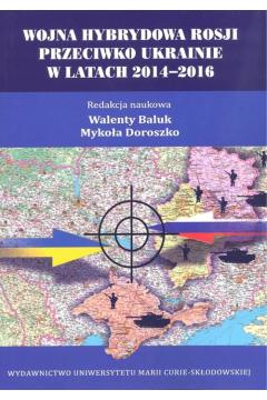 Wojna hybrydowa Rosji przeciwko Ukrainie...