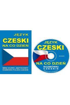 Język czeski na co dzień. Rozmówki + minikurs + CD