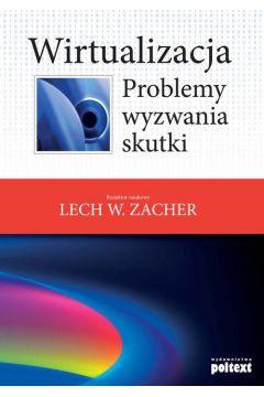 Wirtualizacja problemy wyzwania skutki