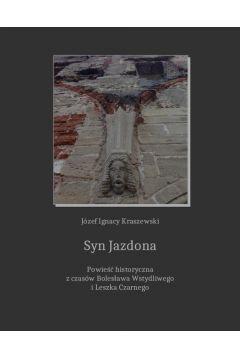 Syn Jazdona: powieść z czasów Bolesława Wstydliwego i Leszka Czarnego