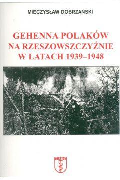 Gehenna Polaków na Rzeszowszczyźnie...