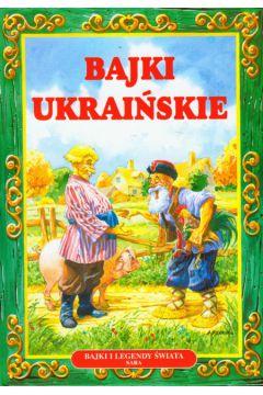 Bajki ukraińskie /twarda oprawa/