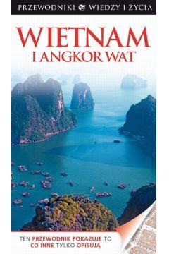 Wietnam i Angkor Wat. Przewodniki Wiedzy i Życia