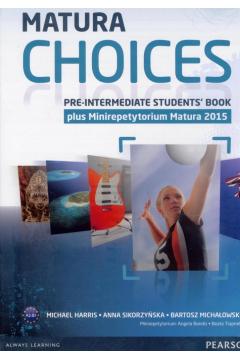 Matura Choices Pre-Intermediate SB PEARSON