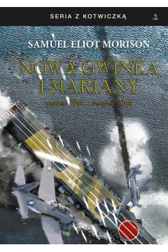 Nowa Gwinea i Mariany. marzec 1944 - sierpień 1944