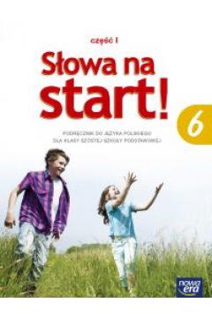 J.Polski SP  6 Słowa na start! Podr. cz.1 NE