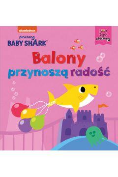 Balony przynoszą radość. Baby Shark