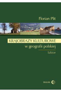 Krajobrazy kulturowe w geografii polskiej
