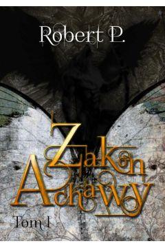 Zakon Achawy. Tom 1