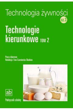 Technol. żywności cz.3 - Technologie kierunkowe T2