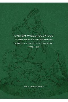 System Wielopolskiego w opinii polskich konserwatystów w świetle dyskusji publicystycznej (1878-1879)
