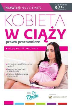 Kobieta w ciąży prawa pracownicze