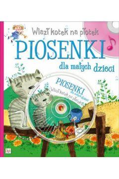 Piosenki dla małych dzieci. Wlazł kotek na płotek