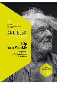 Rip Van Winkle Angielski z Washingtonem Irvingiem