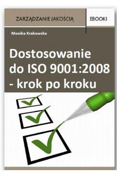Dostosowanie do ISO 9001:2008 krok po kroku