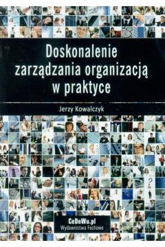 Doskonalenie zarządzania organizacją w praktyce