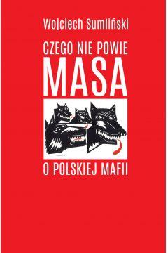 Czego nie powie Masa o polskiej mafii