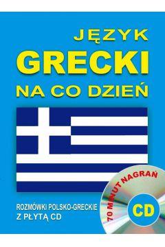 Język grecki na co dzień. Rozmówki +mini kurs + CD
