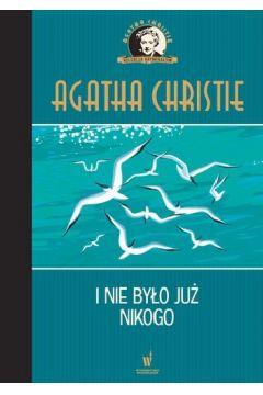 I nie było już nikogo Kolekcja kryminałów nr 2 Agatha Christie
