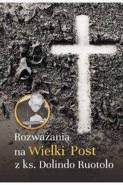 Rozważania na wielki post z ks. Dolindo Ruotolo