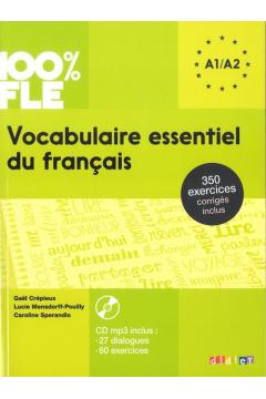 100% FLE Vocabulaire essentiel du français A1-A2+CD