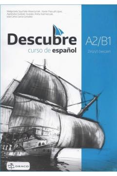Descubre A2/B1. Język hiszpański. Zeszyt ćwiczeń dla liceum i technikum