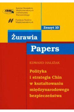 Polityka i strategia Chin w kształtowaniu międzynarodowego bezpieczeństwa 10