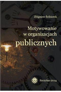 Motywowanie w organizacjach publicznych