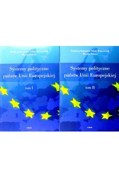Systemy polityczne państw Unii Europejskiej. Tom 1-2