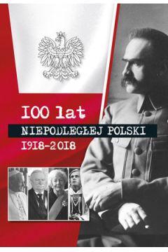 100 lat niepodłegłej Polski 1918-2018