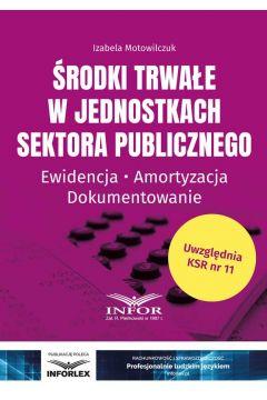 Środki trwałe w jednostkach sektora publicznego
