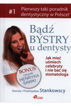 Bądź bystry u dentysty