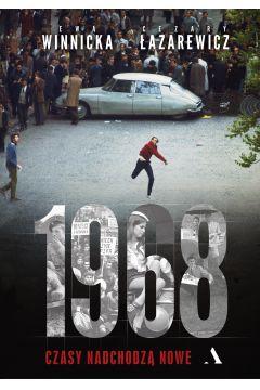 1968 Czasy nadchodzą nowe